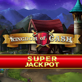Kingdom of Cash Super Jackpot