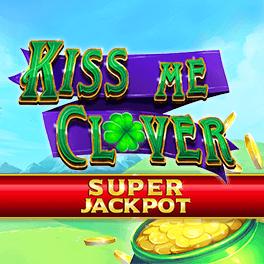 Kiss Me Clover Super Jackpot